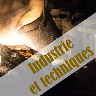 Industrie et techniques