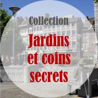 Jardins et coins secrets