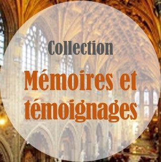 Mémoires et témoignages