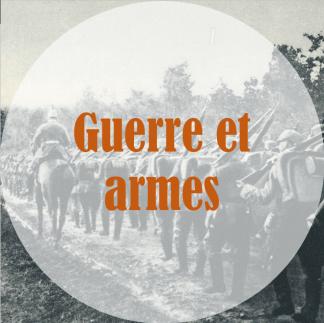 Guerre et armes